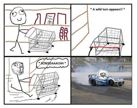 Shopping Cart Meme - shopping cart drift rage comic funny car memes pinterest cars shopping and racing