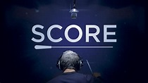 Score: A Film Music Documentary Dives Into the World of ...