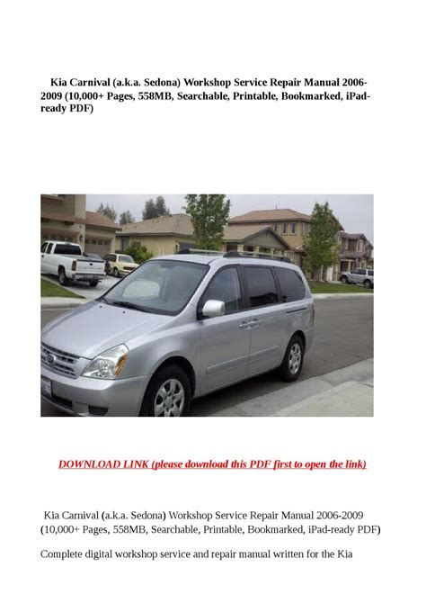 auto repair manual free download 2006 kia sedona electronic valve timing kia carnival a k a sedona workshop service repair manual 2006 2009 10 000 pages 558mb