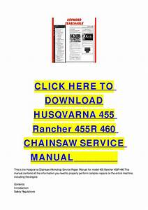 Husqvarna 455 Rancher 455r 460 Chainsaw Service Manual By