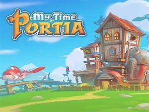 My Time At Portia Alpha 1.0 Live! news - Indie DB  My