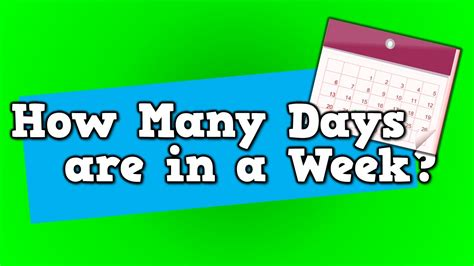 how many days are in a week song for about 7 days 832 | maxresdefault