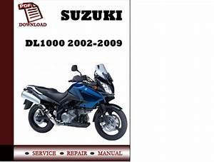 Suzuki Dl1000 2003 2004 2005 2006 2007 2008 2009 Workshop