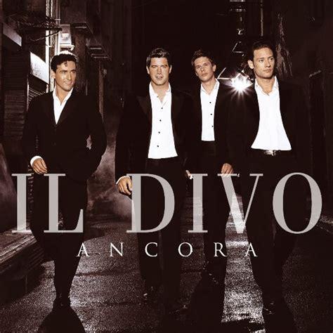 Il Divo New Cd by So Much More Il Divo Ancora 2005