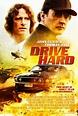 Drive Hard Movie Poster (#1 of 2) - IMP Awards