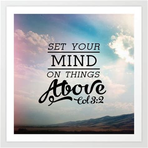 """set Your Mind On Things Above"" (colossians 32) #quotes"