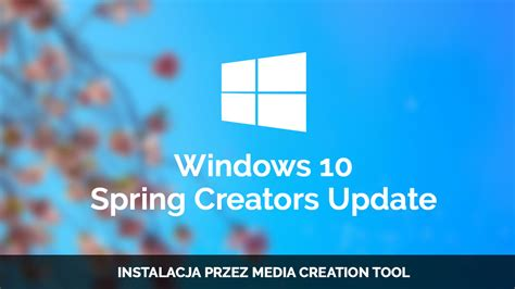 jak zainstalować windows 10 creators update wersja
