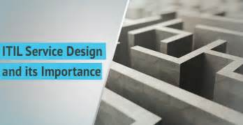 service design itil itil service design and its importance invensis learning