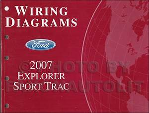 2007 Ford Explorer Sport Trac Wiring Diagram Manual Original