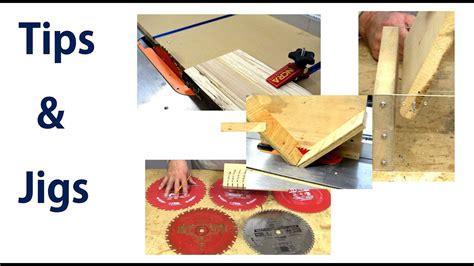 woodworking tips  tricks woodworking jigs laser