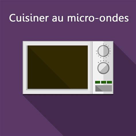 la cuisson au micro ondes