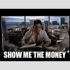 Show Me The Money Imgflip