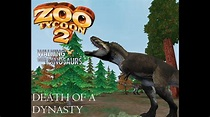 Zoo Tycoon 2 Walking with Dinosaurs: Death of a Dynasty ...
