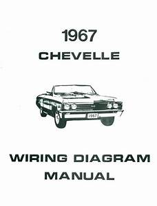1967 67 Chevelle  El Camino Wiring Diagram Manual