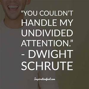 25 of the Funni... Good Dwight Quotes