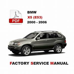 2000 2001 2002 2003 2004 2005 2006 Bmw X5 Service Repair