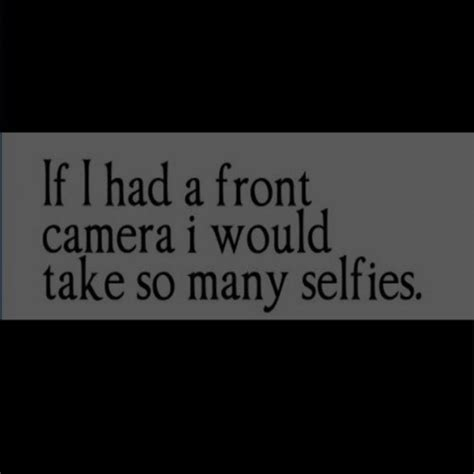 Quotes For Selfies Quotes For Instagram Selfies Quotesgram