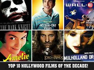 Top 10 Hollywood Films Of The Decade