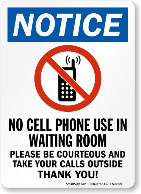 cellphone or cell phone no cell phone use in waiting room sign be courteous