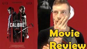 Calibre (2018) - Netflix Movie Review (Non-Spoiler) - YouTube