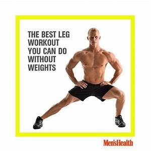The 12 Best Leg Workouts You Can Do Absolutely Anywhere