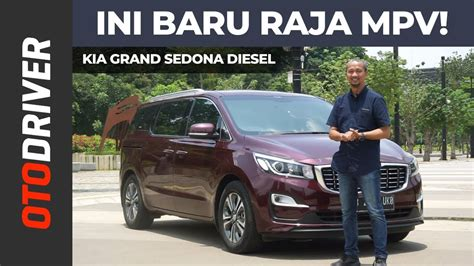 Review Kia Grand Sedona by Kia Grand Sedona Diesel 2019 Review Indonesia Otodriver