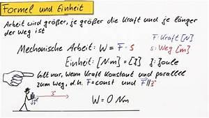 Physik Arbeit Berechnen : mechanische arbeit in 5 minuten erkl rt ~ Themetempest.com Abrechnung