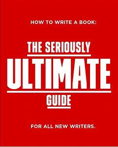 How To Write A Book In 2020  A Definitive Guide For