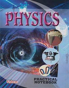 Physics Lab Manual  Class 11  And Practical Notebook