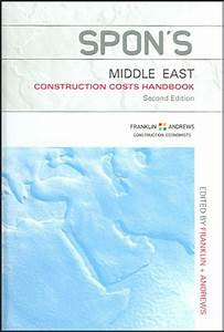 Spon's Middle East Construction Costs Handbook - CRC Press ...