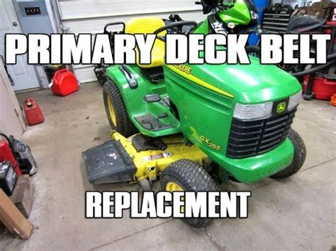 How Primary Deck Belt Replacement John Deere Lawn