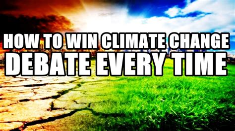 How To Win Climate Change Debate Every Time (global