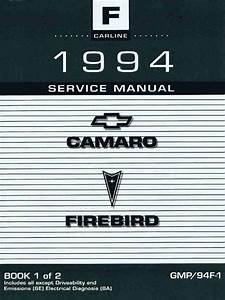 1994 Chevrolet Camaro  U0026 Pontiac Firebird Service Manual Volume 1