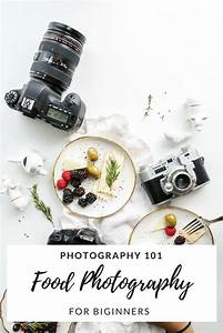 Food Photography tips and tricks for Beginners #photography #begginers #photographgytips… | Food ...