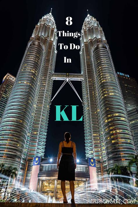 Best Things To Do In Kuala Lumpur Nerd Nomads