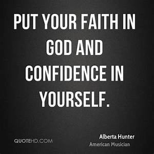 Putting Faith I... God And Confidence Quotes