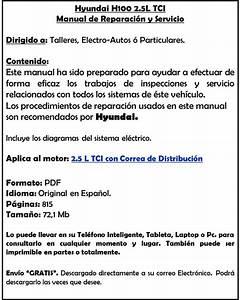 Manual Taller Hyundai H100 2 5l Diesel Espa U00f1ol Original