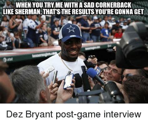 Dez Bryant Memes - 25 best memes about post game interview post game interview memes