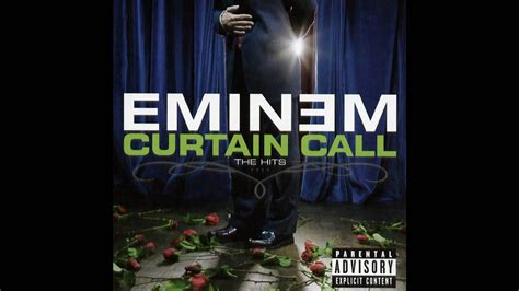 Who Does The Curtain Call by Eminem Shake That Curtain Call The Hits