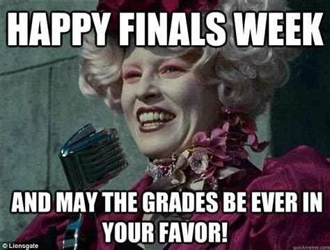 Finals Week Memes - happy finals week and may the grades be ever in your favor