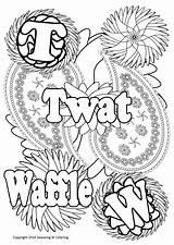 Coloring Waffle Swearing Pages Twat Printable Getcolorings Getdrawings sketch template