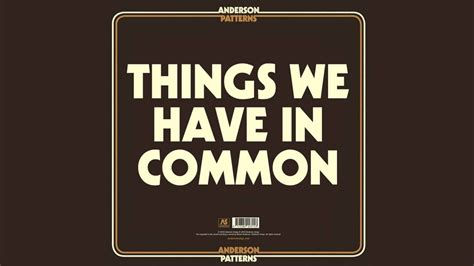 Things We Have In Common (single)