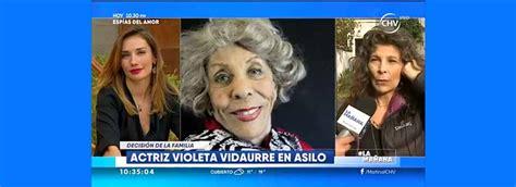 Violeta vidaurre es una actriz chilena de cine, teatro y televisión. Matinal de CHV revela delicado estado de salud de la actriz Violeta Vidaurre | Fotech.cl