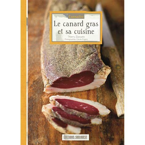 et sa cuisine cuisine ducatillon belgique le canard gras et sa cuisine boutique de vente en ligne