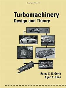 Turbomachinery Design And Theory Dekker Mechanical