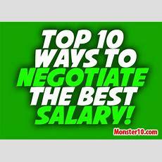 Top 10 Ways To Negotiate The Best Salary