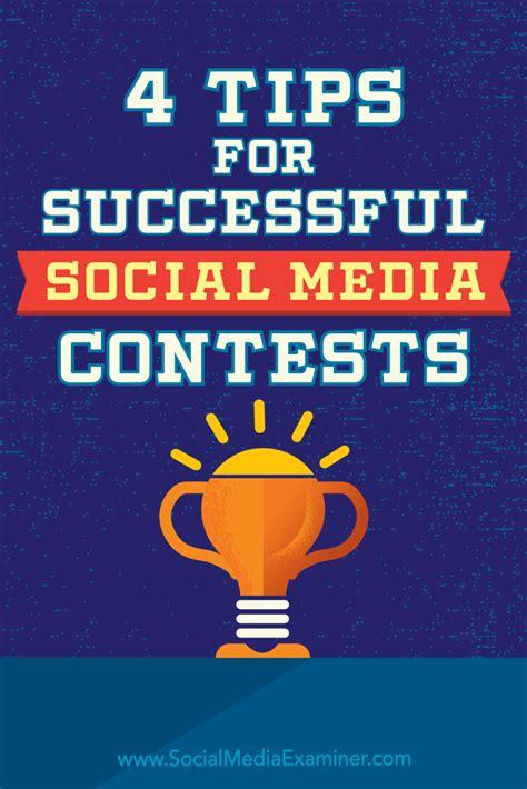 social media 4 tips for successful social media contests social media