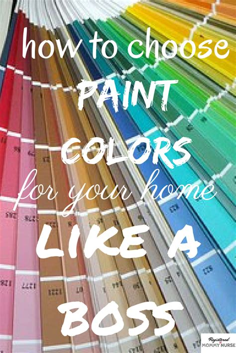 how to choose paint colors for your home like a