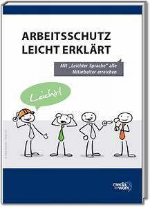 Baufinanzierung Leicht Erklärt : arbeitsschutz leicht erkl rt mediaforwork ~ Michelbontemps.com Haus und Dekorationen