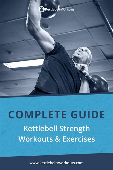 strength kettlebell workouts exercises workout training complete kettlebells guide kettlebellsworkouts looking routines gain achieve goal tool then help